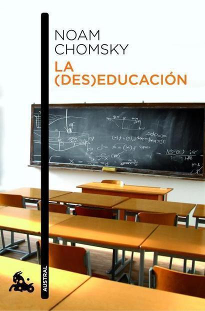 Noam Chomsky: La (des)educación (2000) | Educacion, ecologia y TIC | Scoop.it