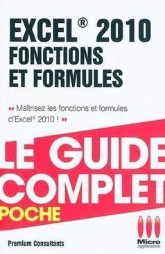 Excel 2010 Fonctions et formules – Premium Consultants | Ofadis : Formez vous autrement | Scoop.it