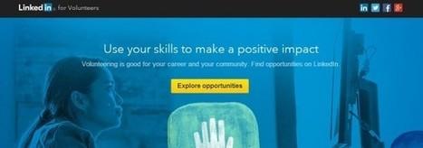 LinkedIn estrena sección para voluntarios que quieran realizar trabajos gratis y para la comunidad | Recursos Humanos: liderazgo, talento y RSE | Scoop.it