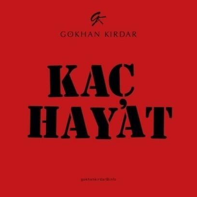 Gökhan Kırdar – Kaç Hayat   Türkçe Müzik Dinle   kareay.com   Scoop.it