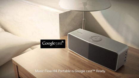 Les enceintes multiroom sans fil LG Music Flow sont compatibles Google Cast | Objets connectés | Scoop.it