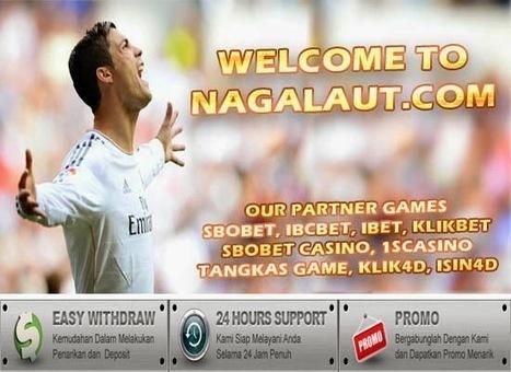 NAGALAUT.COM Agen Judi Bola Online Piala Dunia 2014, SBOBET, IBCBET Terbaik dan Terpercaya di Indonesia | SOCCERINDO AGEN BOLA ONLINE WORLD CUP 2014 | Scoop.it