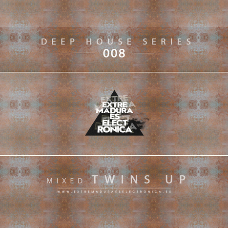 Deep House Series 008 by Twins Up | ExtremaduraEsElectronica | Deep House-Electronic | Scoop.it
