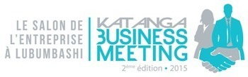 Second Katanga Business Meeting in the Democratic Republic of the Congo | African Press Organization - APO | Scoop.it