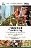 Tropical fruit tree diversity | Agricultural Biodiversity | Scoop.it