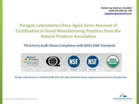 Paragon Labs Again Earns Certification in Good Manufacturing Practices from NPA | Sports Supplements contract Manufacturer | Scoop.it