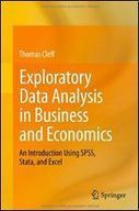 Exploratory Data Analysis in Business and Economics: An Introduction Using SPSS, Stata, and Excel (by Thomas Cleff) | R, SAS, SPSS ,Big data, JSON and anything a Predictive Analyst Needs | Scoop.it
