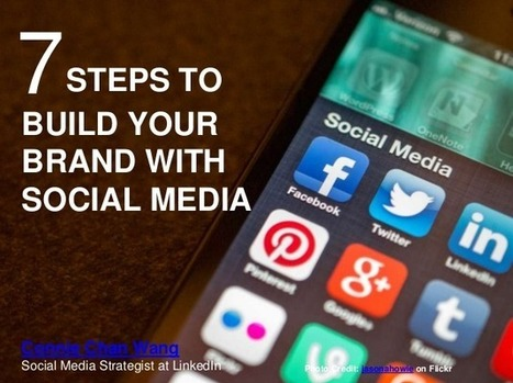7 Steps to Build Your Brand with Social Media | The importance of branding | Scoop.it