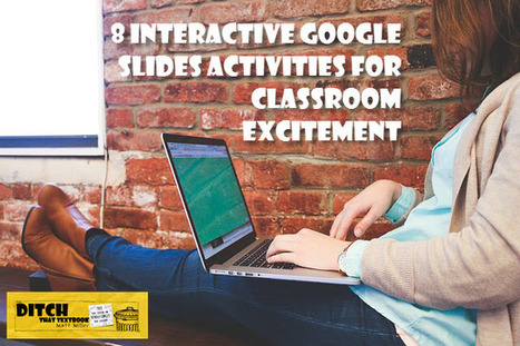 8 interactive Google Slides activities for classroom excitement - Ditch That Textbook | Ict4champions | Scoop.it