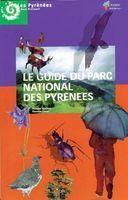 Le Guide du Parc National des Pyrenees | Randonnées Pyrénées | Scoop.it