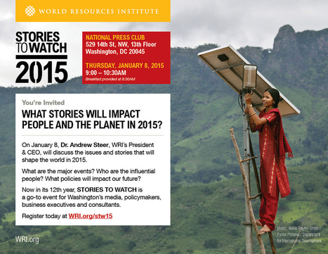Stories to Watch 2015 | World Resources Institute | Sustainability - Living Eating Working Traveling | Scoop.it