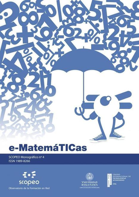 e-learning, conocimiento en red: Monográfico No. 4 e-MatemáTICas. de @Scopeo_ | redmatic | Scoop.it