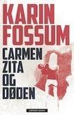 Ny krim fra Karin Fossum | Litteratur i Vestfold | Nye krimbøker | Scoop.it