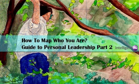 How To Map Who You are? Guide to Personal Leadership Part 2 | Virtual Global Coaching | Scoop.it
