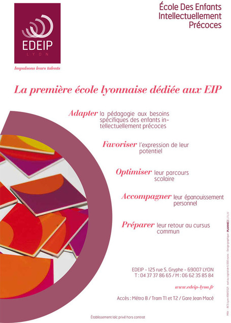 Ecole Des Enfants Intellectuellement Précoces de Lyon | Impulsons leurs talents. | Haut Potentiel Intellectuel (HPI, EIP, surdoués, adultes à haut potentiel ..) | Scoop.it