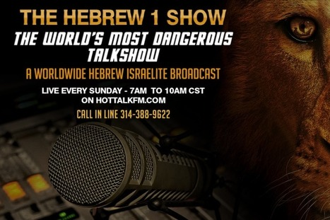 Click here to support HEBREW ISRAELITE RADIO NETWORK   Overcoming the World with Truth and Understanding   Scoop.it