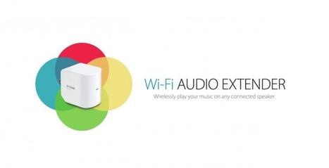 D-Link WiFi Audio Extender streams music, boosts WiFi - SlashGear   Logan's Tech   Scoop.it