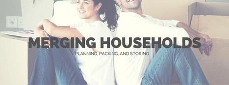 Merging Households - Planning Tips For The Big Move | Organization & Storage Tips | Scoop.it