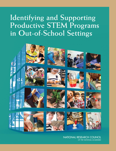 Identifying and Supporting Productive STEM Programs in Out-of-School Settings | :: The 4th Era :: | Scoop.it