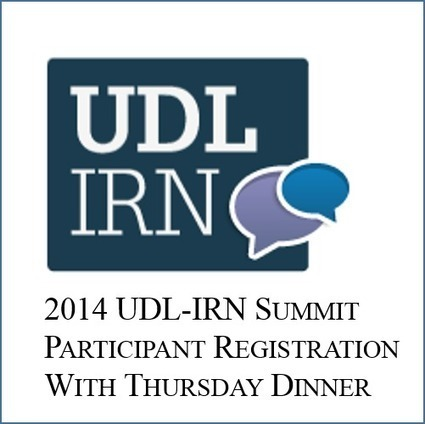 UDL-IRN Summit Registration - Do it Today! | Universal Design for Learning and Curriculum | Scoop.it