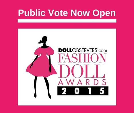 The DollObservers.com Fashion Doll Awards 2015 Public Vote - #DOFDAs | Fashion Dolls | Scoop.it