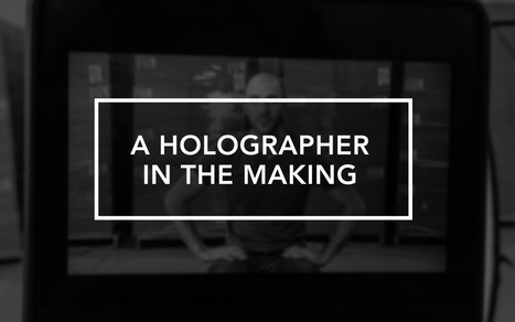 A Holographer In The Making — Creators and Creatives   metaverse musings   Scoop.it