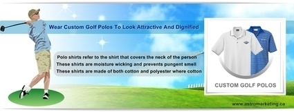 Wear Custom Golf Polos To Look Attractive And Dignified | Promotional products | Scoop.it