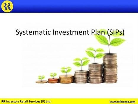 Systematic Investment Plan (SIP)-Smarter Way to Meet Your Goals | Mutual Fund | Scoop.it
