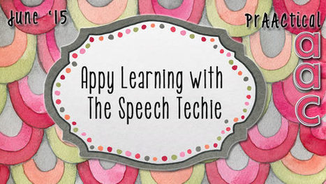 Appy Learning with The Speech Techie | AAC: Augmentative and Alternative Communication | Scoop.it
