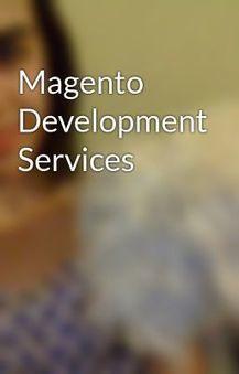 Magento Development Services | Open Source Web Development - Zestard Technologies | Scoop.it