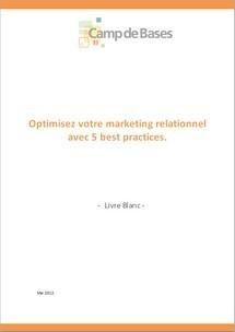 LIVRE BLANC : « Optimisez votre marketing relationnel avec 5 best practices » | Cyrilr's  Digital Innovation & Marketing Selection | Scoop.it