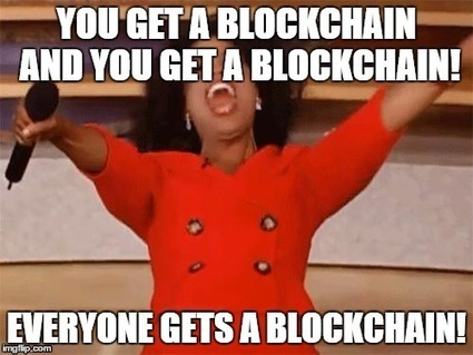 Time to take a stand against all the #blockchain crap out there | Payments 2.0 | Scoop.it