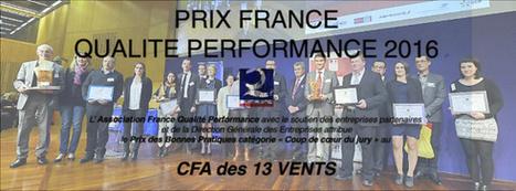 Le CFA 13 Vents Lauréat du Prix national France Qualité Performance. | Actualités et bonnes pratiques Qualité & Performance | Scoop.it