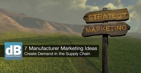 7 Marketing Ideas for Manufacturers and Distributors  | The Twinkie Awards | Scoop.it