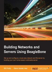 Building Network And Servers Using Beaglebone Book Download | Raspberry Pi | Scoop.it