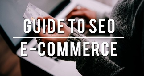 Step-By-Step Guide For E-Commerce SEO   SEJ   SEO and content   Scoop.it