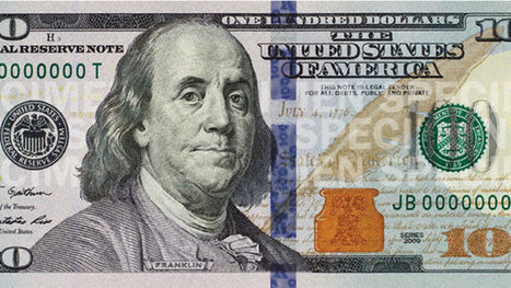 U.S. to Unveil Redesigned $100 Bill | facts | Scoop.it
