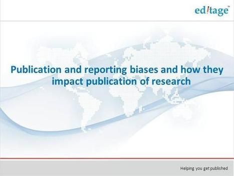 Publication & Reporting Biases & How They Impact Publication of Research   Publication Support   Scoop.it