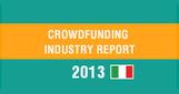 2013CF-L'Industry Report sul Crowdfunding [Italian Version]   Crowdfunding e sussidiarietà orizzontale. Integrazione, confronto e limiti.   Scoop.it