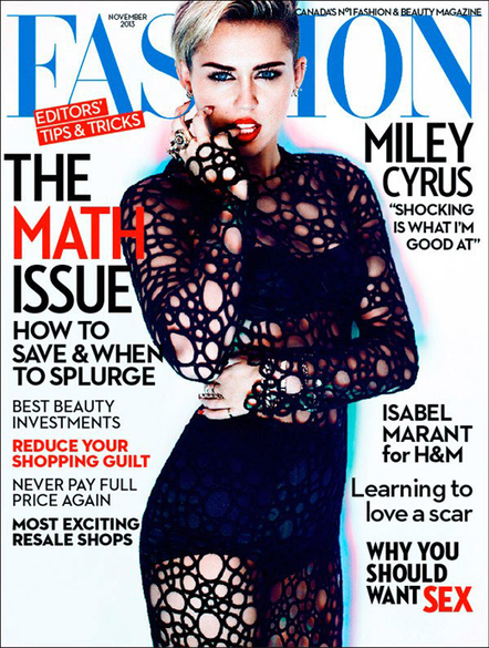 """I think it is better to be stylish than trendy"" – Miley Cyrus, Fashion, November 2013 