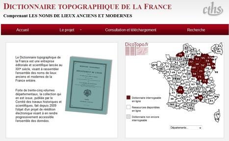 Dictionnaire topographique de la France comprenant les noms de lieux anciens et modernes - CTHS | Nos Racines | Scoop.it