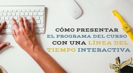 Cómo presentar el programa del curso con una línea del tiempo interactiva | IncluTICs | Scoop.it