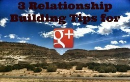 3 Tips To Build Relationships on Google Plus | 15 Minute Payday Loans Today @ | Scoop.it