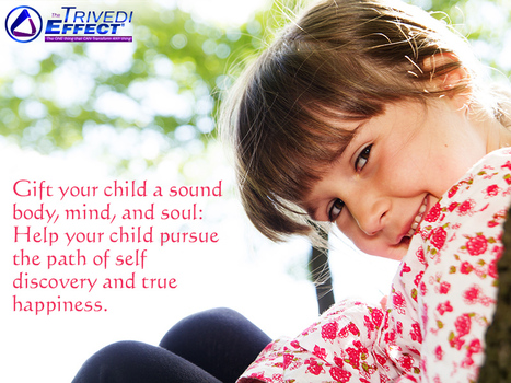 Gift your child with a sound body, mind, and soul   Health and Wellness   Scoop.it