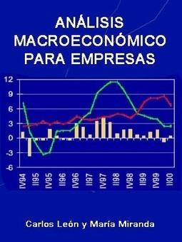 ANÁLISIS MACROECONÓMICO PARA LA EMPRESA | Análisis del Macroentorno Económico: | Scoop.it