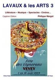 Philippe Margot | LAVAUX & les ARTS, Tome 3 | Culture Vin | Scoop.it
