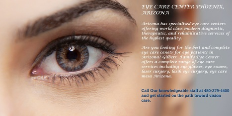 Are You Looking For Eye Care Center Mesa Arizona? | Eye Care Clinic Center in Mesa Arizona | Scoop.it
