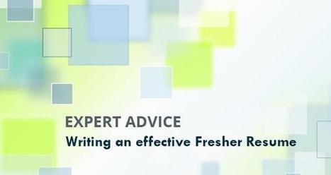 Shine Expert Answers: How to write an effective Fresher Resume   Resume & Cover Letter Writing Tips   Scoop.it
