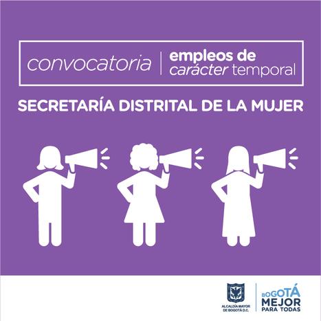 La Secretaría Distrital de la Mujer abre convocatoria para proveer 80 empleos | recomendados en Colombia | Scoop.it