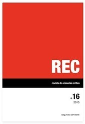 REC 16 :: 2013 | :.REC.: revista de economía crítica | Ekonomia | Scoop.it